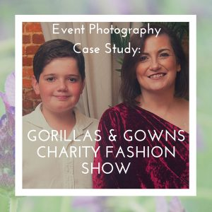 Featured post header for Event Photography photos of the Gorillas & Gowns charity fashion show