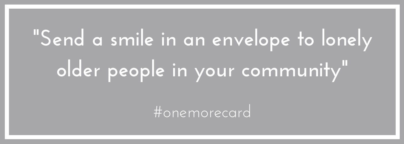 Send a smile in an envelope quote for the #onemorecard campaign